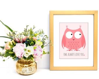 Owl always love you, DIGITAL DOWNLOAD, Valentine's Day Decor, Nursery Art, Owl Nursery Decor, Children's Valentine