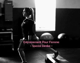 Plan d'entrainement pour femme, Spécial Jambe