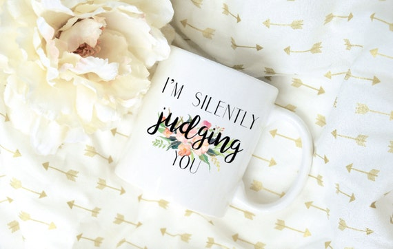 I'm Silently Judging You Watercolor Floral Bouquet Sublimation Mug, 2 Sided