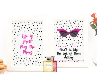 Life is Short Buy the Shoes | Don't Be Like the Rest of them Darling | Fashion Print Art | Planner Dashboard | Typography | Wall Art | Quote