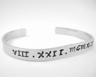 Custom date bracelet cuff, gift for her roman numeral personalized date cuff, new mom custom jewelry,  graduation gift, engagement date gift