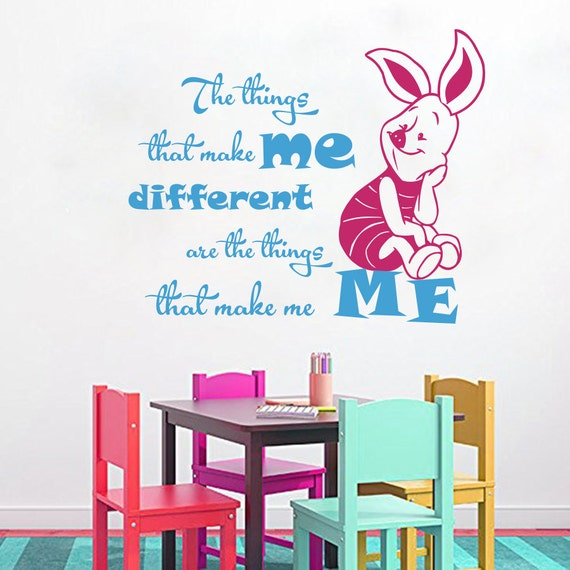 Wall Decal Quote Piglet The Things That Make Me Different