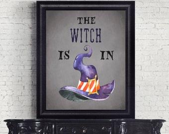 Halloween Decor, Witch Art Print, Halloween Print, The Witch is in, Halloween Art, Witch Wall Decor, Creepy, Printable Art, Instant Download
