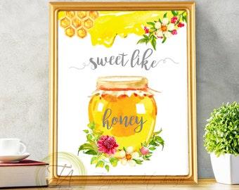 Honey Decor, Honey Print, Nursery Honey, Sweet Honey, Honey Printable, Honey Wall Art, Sweet Honey Print, Sweet Like Honey, Nursery Print