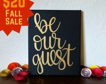 Be Our Guest Sign- Canvas Wall Art - Hand Lettered Canvas - Black and Gold Home Decor - Guest Room - Wall Decor - Canvas Sign