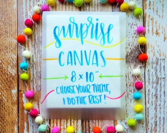 Surprise Canvas - Wall Decor - Canvas Quote Art - Mystery Box - Grab Bag - Canvas Mystery Sign