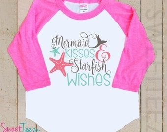Mermaid Shirt Girl Pink Raglan Cute Hip Shirt Girl Sea Star Raglan Shirt Mermaid Kisses StarFish Wishes