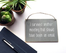 Funny Office Decor | Custom Colors | Office Decor | Motivational Quote