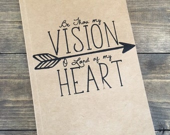 Be Thou My Vision Journal
