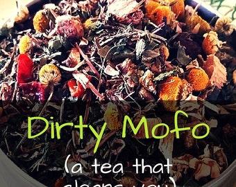 Dirty Mofo Tea