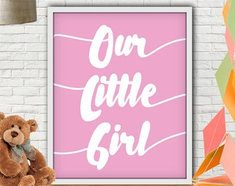 Our Little Girl Print, Nursery Decor Girl, Pink Nursery Decor, Pink Nursery, Pink Nursery Art, Nursery Girl, Nursery Girl Decor, Nursery Art