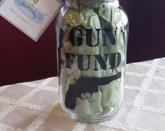 Gun Fund Mason Jar, Gun Money Jar, Gun Savings, Weapon Savings