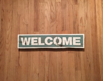 "Handmade ""WELCOME"" sign on reclaimed wood"