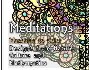 Mandala Coloring Book Printable Download - Meditations on Nature, Geometry, Art, Culture
