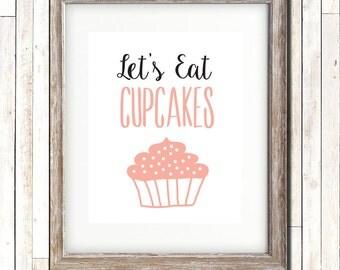 Lets Eat Cupcakes, Kitchen Art, Wall Art, Wall Decor, Printable Wall Art