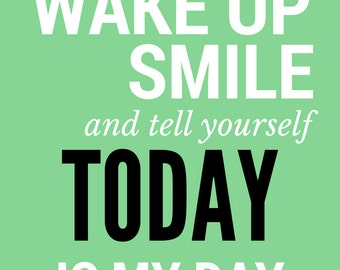 Wake up & smile | Print | Decor