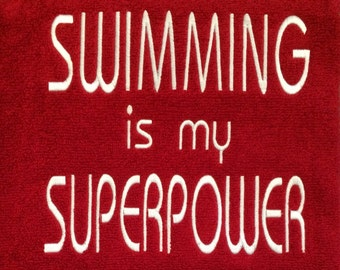 Swimming is my Superpower Towel
