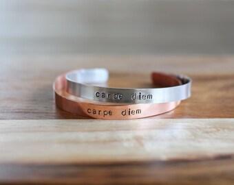 Hand Stamped Cuff Bracelet Band - Carpe Diem