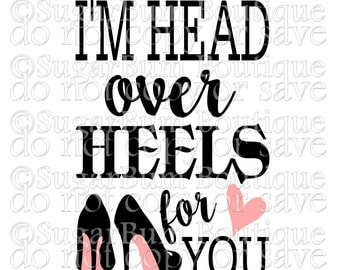 I'm head over heels for you svg