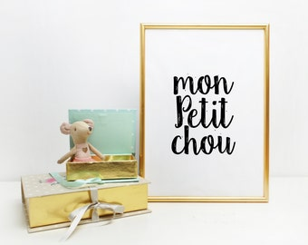 Mon Petit Chou Print - Mon Bebe, Baby Nursery Art, French theme baby shower, French quote print wall decor for baby room Nursery Print