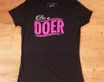 """T-shirt BeliftApparel """"Be a Doer"""""""