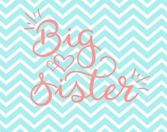 Big Sister Svg - Sibling Svg - Sister Svg - Little Sister - Svg - PNG - DXF