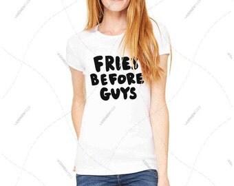 "Women - Girls - Premium Retail Fit ""Fries Before Guys"" 2016 Crew-neck Tee, T-Shirt (S,M, L, XL)"