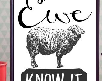 Ewe Know It Printable (Digital Print)
