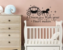 Cinderella Wall Decal A Dream Is A Wish Your Heart Makes- Fairy Wall Decal Cinderella Quotes- Wall Decals Nursery Girls Bedroom Decor #76