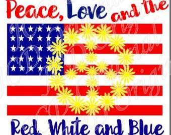 Peace, Love and the Red, White and Blue