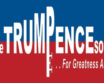 TrumPence Bumper Stickers. Let the TrumPence Sound! For Greatness Abounds!