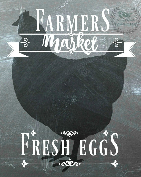Farmer's Market Fresh Eggs/ Farmhouse 8 X 10 and 18 X 24 Chalkboard Download Art