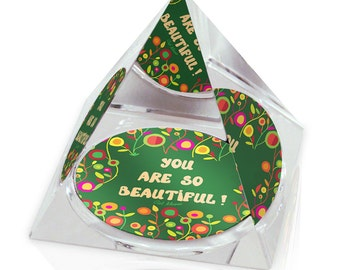"Inspirational Quote You're Beautiful Positive Art 2"" Crystal Pyramid Paperweight"