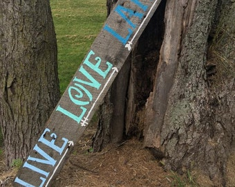 Live Love Lake Sign - Hand Painted Barn Wood Sign