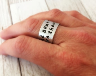 Find Your Tribe Love Them Hard - WIDE hand stamped custom ring - Gift for Wife or Daughter - Inspirational Jewelry - Finger Cuff
