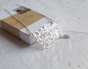 Walk through this world with me handwritten calligraphy love quote necklace