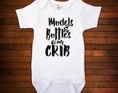 Models & Bottles @ My Crib - One Piece Bodysuit - Funny Baby Gift