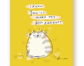 New Baby Card - I know You'll Make the Best Parents  - Congrats - From the Cat Card