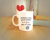 "Funny Coffee Mug for Knitter's ""Behind Every Great Knitter is a Huge Pile of Yarn, Gift for Knitters, Knitting Mugs, Funny Tea Cup"