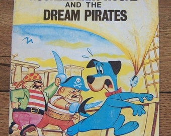 Vintage 70s childrens picture book HUCKLEBERRY HOUND and The Dream Pirates