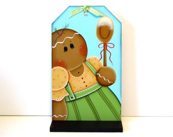 Ginger Holding Spoon.  Handpainted Wood Tag with Stand, Hand Painted Gingerbread Home Decor, Wall Art or Shelf Sitter, Tole Painting, B6