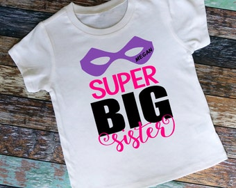 Personalized Super Big Sister Mask Shirt or Bodysuit, Personalized with ANY Name!
