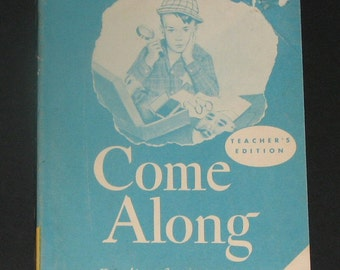 1957 Come Along TEACHERS EDITION - vintage 2nd grade reader - curious george
