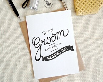 Bride to Groom Card. To my Groom on our wedding day. Hand drawn typography. WC467