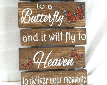 Butterfly Sign, Pallet Sign, Whisper I Love You to a Butterfly and it will fly to Heaven to deliver your messge
