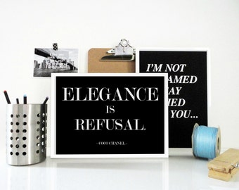 Elegance is Refusal Coco Chanel Quote Art Print - Fashion Typography Print in Gray, Black or White - Gift for Women -Style Quote -Home Decor
