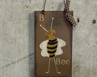 Primitive Country Bee Alphabet B Rustic Decor