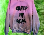 Customizable Creep it Real Sweatshirt