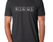 Periodic Table Tee Shirt - Wise Ass Periodic Table Men's T-Shirt (Charcoal Gray) by Periodically Inspired - Chemistry Theme