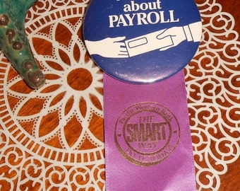 Vintage Pacific Western Bank Button Pinback - Ask Me About Payroll